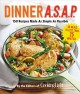 Go to record Dinner A.S.A.P. : 150 recipes made as simple as possible