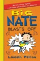Go to record Big Nate blasts off