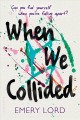 Go to record When we collided