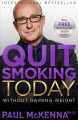 Go to record Quit smoking today without gaining weight