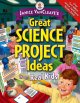 Go to record Janice VanCleave's great science project ideas from real k...