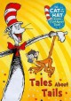 Go to record The cat in the hat knows a lot about that! Tales about tails