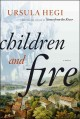 Go to record Children and fire  /BCD: a novel