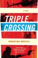 Go to record Triple crossing : a novel