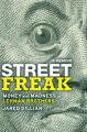 Go to record Street freak : a memoir : money and madness at Lehman Brot...
