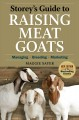 Go to record Storey's guide to raising meat goats : managing, breeding,...