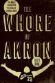 Go to record The whore of Akron : one man's search for the soul of LeBr...