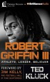 Go to record Robert Griffin III : athlete, leader, believer