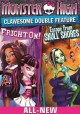 Go to record Monster High Clawesome double feature. Fright on! -- Escap...