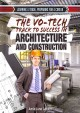 Go to record The vo-tech track to success in architecture and construct...