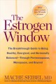 Go to record The estrogen window : the breakthrough guide to being heal...