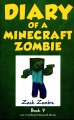 Go to record Diary of a Minecraft zombie. book 7, [Zombie family reunion].