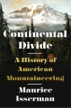 Go to record Continental divide : a history of American mountaineering