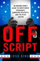Go to record Off script : an advance man's guide to White House stagecr...