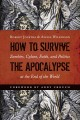 Go to record How to survive the Apocalypse : zombies, cylons, faith, an...