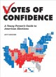 Go to record Votes of confidence : a young person's guide to American e...