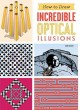 Go to record How to draw incredible optical illusions