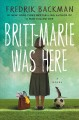 Go to record Britt-Marie was here : a novel
