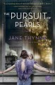 Go to record The pursuit of pearls : a novel