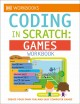 Go to record Coding in scratch. Games workbook