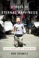 Go to record Street of Eternal Happiness : big city dreams along a Shan...