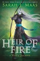 Go to record Heir of fire : a throne of glass novel
