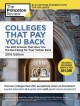 Go to record Colleges that pay you back : the 200 schools that give you...
