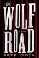 Go to record The wolf road