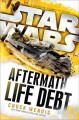 Go to record Star Wars, aftermath : life debt