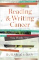 Go to record Reading and writing cancer : how words heal