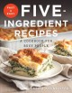 Go to record Fast & easy five-ingredient recipes : a cookbook for busy ...