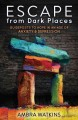 Go to record Escape from dark places : guideposts to hope in an age of ...