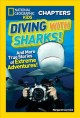 Go to record Diving with sharks! : and more true stories of extreme adv...