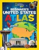 Go to record Beginner's United States atlas.