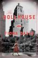 Go to record The dollhouse : a novel