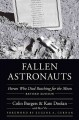 Go to record Fallen astronauts : heroes who died reaching for the moon