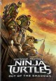 Go to record Teenage mutant ninja turtles. Out of the shadows