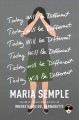 Go to record Today will be different : a novel