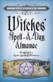 Go to record Llewellyn's 2017 witches' spell-a-day almanac : holidays &...