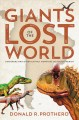 Go to record Giants of the Lost world : dinosaurs and other extinct mon...