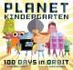 Go to record Planet Kindergarten : 100 days in orbit