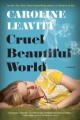 Go to record Cruel beautiful world : a novel