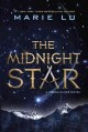 Go to record The midnight star :  a young elites novel