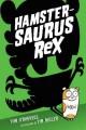 Go to record Hamstersaurus Rex