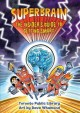 Go to record Superbrain : the insider's guide to getting smart