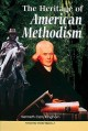 Go to record The heritage of American Methodism