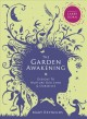 Go to record The garden awakening : designs to nurture our land & ourse...