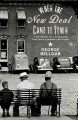 Go to record When the New Deal came to town : a snapshot of a place and...