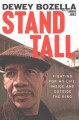 Go to record Stand tall : fighting for my life, inside and outside the ...