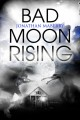Go to record Bad moon rising : a Pine Deep novel